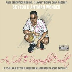 【FreeEP】Skyzoo & Antman Wonder - An Ode To Reasonable Doubt
