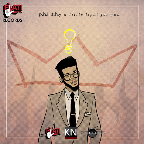 P.H.I.L.T.H.Y. - A Little Light For You