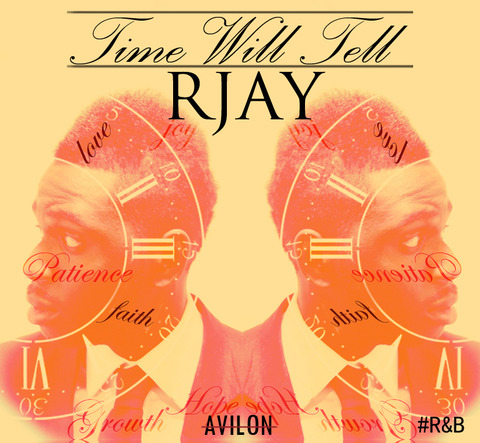 RJay - Time Will Tell