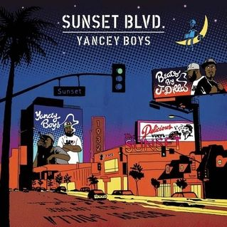 【Album】Yancey Boys - Sunset Blvd.