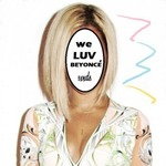 【R&B】Now Playing -We Luv Beyonce, Apollo Mighty, Denzel White, Devin Tracy, Aanysa,