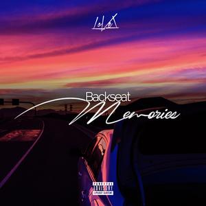 【R&B】LoVel - Backseat Memories