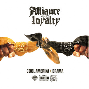 【Hip Hop】Cool Amerika & Drama - Alliance & Loyalty