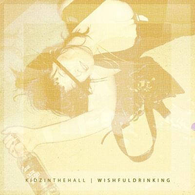【Album】Kidz In The Hall - Wishful Drinking