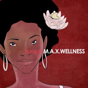KuroiOto - M.A.X. Wellness