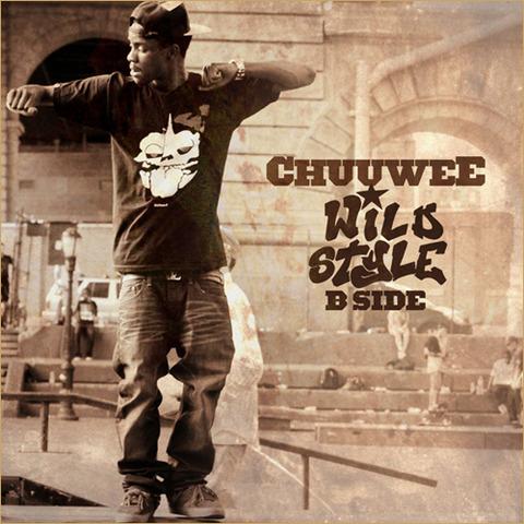 Chuuwee - Wildstyle: B Side