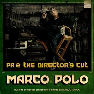 【Album】Marco Polo - PA2 : The Director's Cut