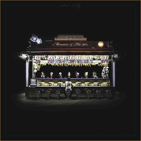 【Mixtape】Anti-Lilly - Memoris & The 90's