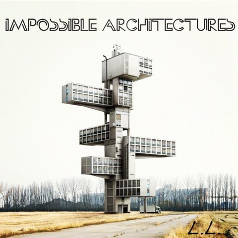 Local Legends - Impossible Architectures