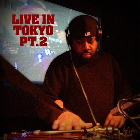 【Mixtape】Lord Finesse - Live In Tokyo Pt.2