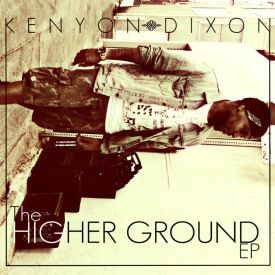 【FreeEP】Kenyon Dixon - The Higher Ground EP