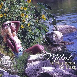 【R&B】Melat - It Happens So Fast