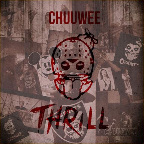 【Mixtape】Chuuwee - ThriLL