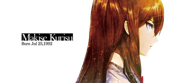 Makise Kurisu Born Jul 25,1992_