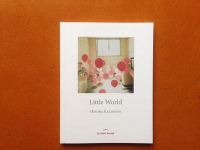 Hiromi Kakimoto写真集『Little World』