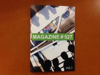 谷口雅彦責任編集『MAGAZINE#527 vol.1』