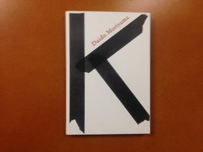 森山大道写真集『K』