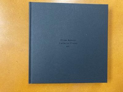 小松浩子作品集『Exhibition History vol.1』