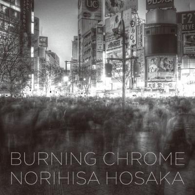 保坂昇寿写真集『BURNING CHROME:クローム襲撃』