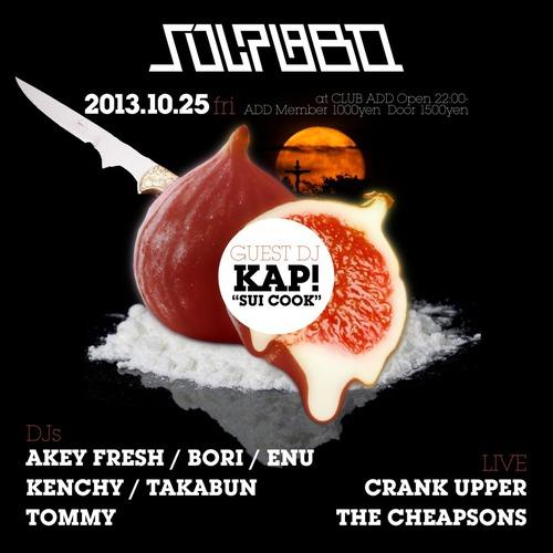 10/25 SOUPLABO ゲストは、DJ KAP!
