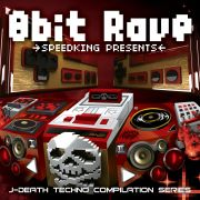 SPEEDKING PRESENTS 8bit RAVE