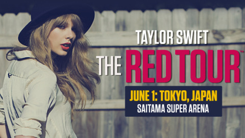 Taylor Swift, The RED Tour @さいたまスーパーアリーナへ