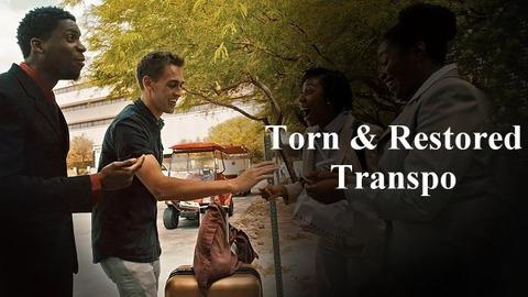 Torn & Restored Transpo