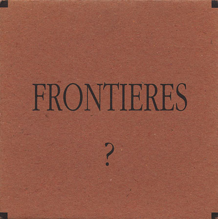 Frontieres?