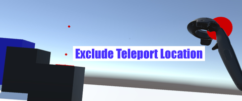 VRTK_ExcludeTeleportLocation