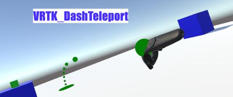 VRTK_DashTeleport