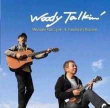 Woody Talkin'