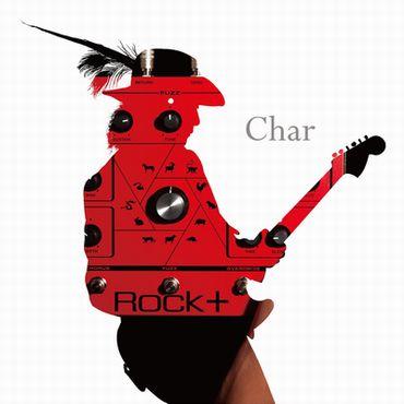 Char『ROCK+』