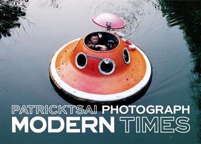 MODERN TIMES by PATRICK TSAI モダン・タイムス パトリック・ツァイ