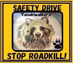 STOP ROADKILL!タヌキウォーカーズ