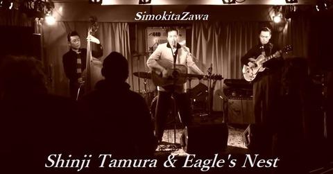 Shinji Tamura & Eagle's Nest・simokitazawa