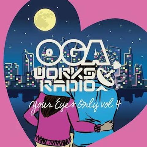オガラジOGA WORKS RADIO MIX VOL.17