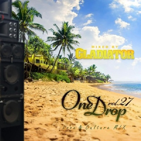 One Drop Vol.27 GLADIATOR グラディエーター