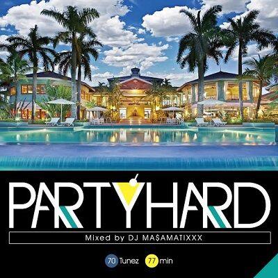 PartyHard_vol8_DJMa$aMaTixxx