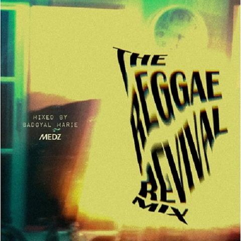 The Reggae Revival Mix1-1_baggyalmarie