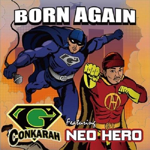 Born Again featuring Neo Hero GUIDINGSTAR
