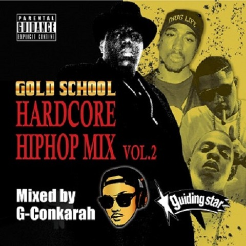 GOLD SCHOOL HARDCORE HIPHOP MIX VOL.2 GUIDINGSTAR