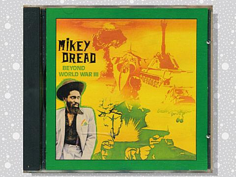 Mikey Dread「World War Ⅲ」 : ...