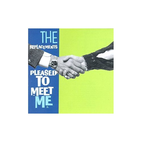 pleased to meet me the replacements blogspot directory