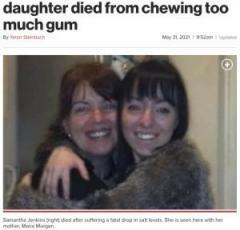 ガムの食い過ぎで19歳死亡 人工甘味料「アスパルテーム」「ソルビトール」の危険性「娘はガムの噛みすぎで亡くなった イギリス