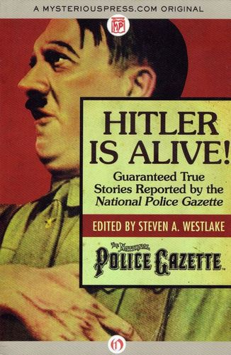 (3)Hitler is Alive