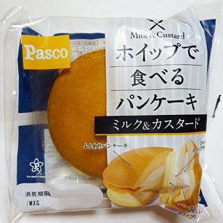 ホイップで食べるパンケーキ<ミルク&カスタード>
