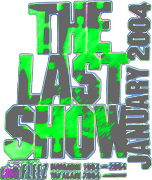 THE LAST SHOW 2004