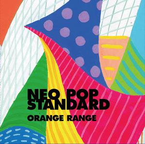 ORANGE-RANGE---NEO-POP-STANDARD