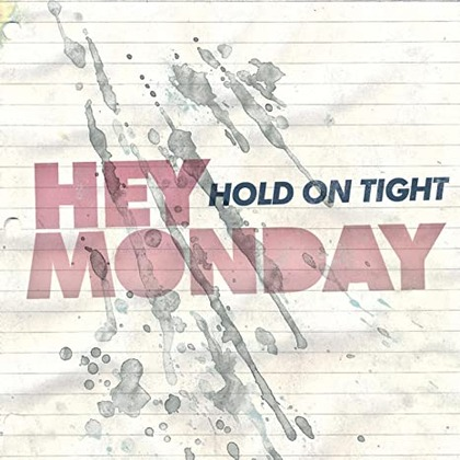 HeyMonday_HoldOnTight