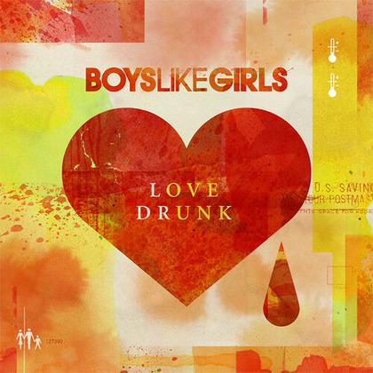 BoysLikeGirls_LoveDrunk